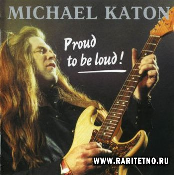 Michael Katon - Proud To Be Loud 1988