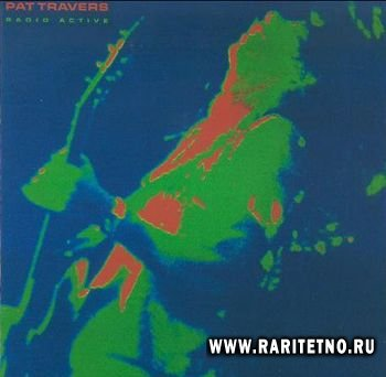 Pat Travers - Radio Active 1981