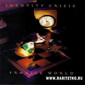 Identity Crisis - Fragile World 2004