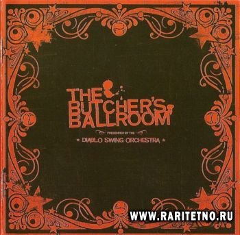 Diablo Swing Orchestra - The Butcher's Ballroom 2006