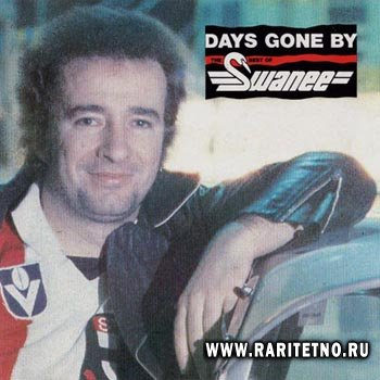 Swanee - Days Gone By 1984