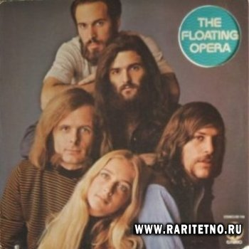 The Floating Opera - The Floating Opera 1971