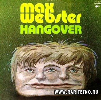 Max Webster - Hangover 1976