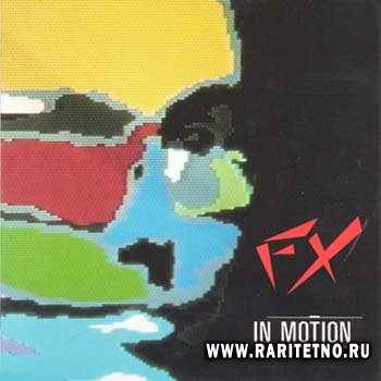 FX - In Motion 1987