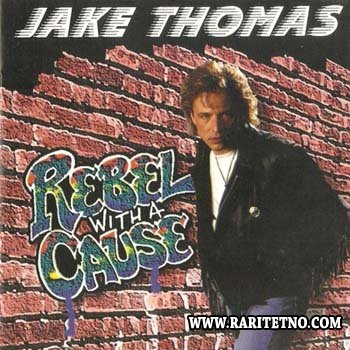 Jake Thomas - Rebel With A Cause 1994