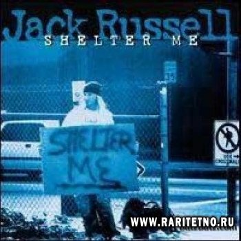 Jack Russell-Shelter Me  1996