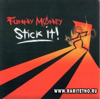 Funny Money-Stick It!  2007