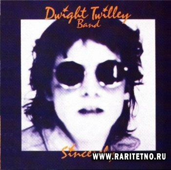 Dwight Twilley Band - Sincerely 1976