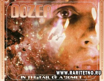 Dozer - In The Tail Of A Comet 2000/2010