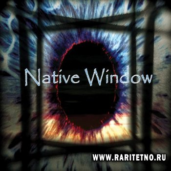 Native Window - Native Window 2009