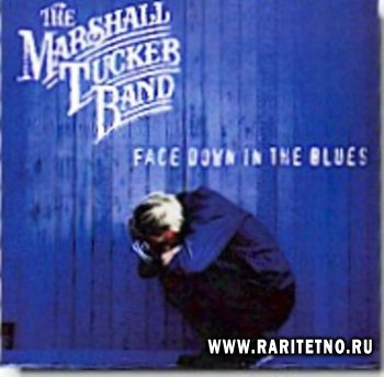Marshall Tucker Band - Face Down In The Blues 1998