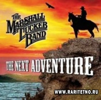 Marshall Tucker Band - The Next Adventure 2007