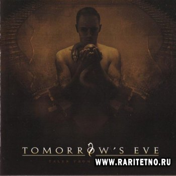Tomorrow's Eve - Tales From Serpentia 2008