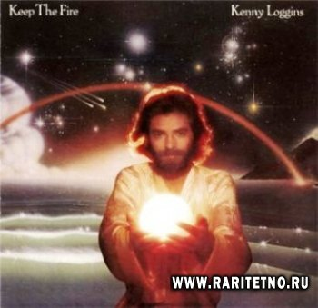 Kenny Loggins - Keep the Fire 1979