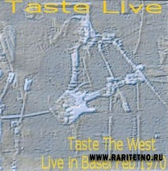 Taste - Taste The West - Live In Basel Feb 1970