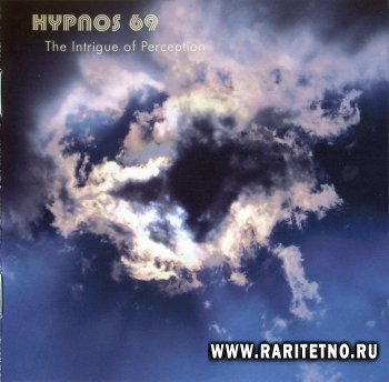 Hypnos 69 - The Intrige of Perception  2004