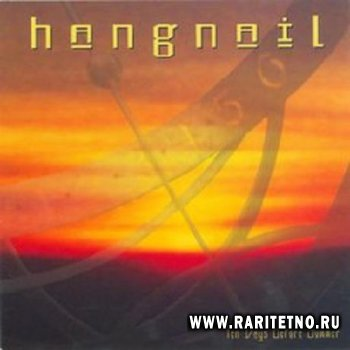 Hangnail - Ten Days Before Summer 1999