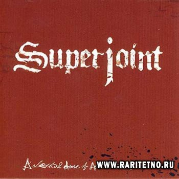 Superjoint Ritual - A Lethal Dose Of American Hatred 2003
