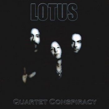 Lotus - Quartet Conspiracy 2000