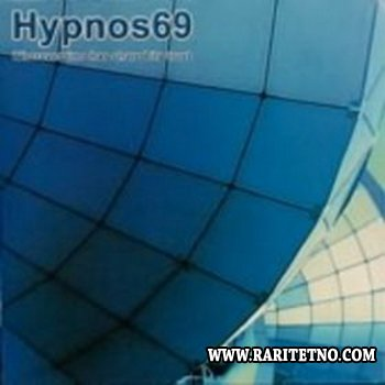 Hypnos 69 - Wherever Time Has Shared It's Trust 2000