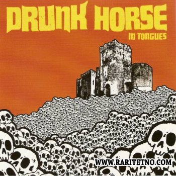 Drunk Horse - In Tongues 2005