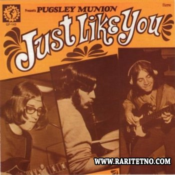 Pugsley Munion - Just Like You 1970