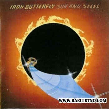 Iron Butterfly - Sun And Steel 1976