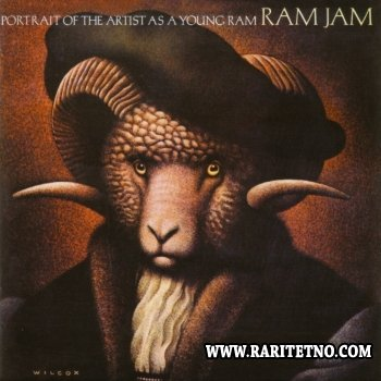 Ram Jam - Portrait Of The Artist As A Young Ram 1978 (Lossless + MP3)