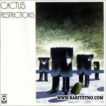 Cactus - Restrictions 1971