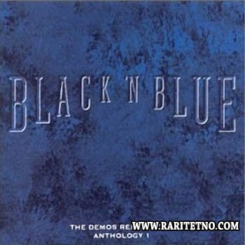 Black 'N Blue - The Demos Remastered Anthology 1 2001