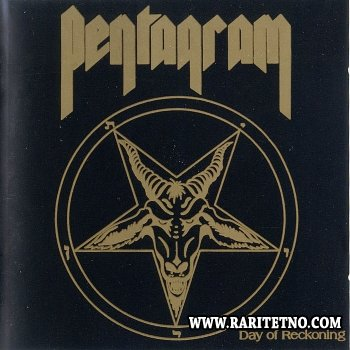 Pentagram - Day Of Reckoning 1987