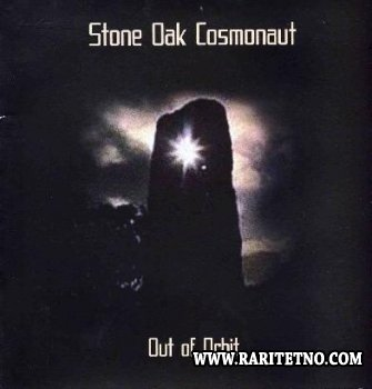 Stone Oak Cosmonaut - Out Of Orbit  2009