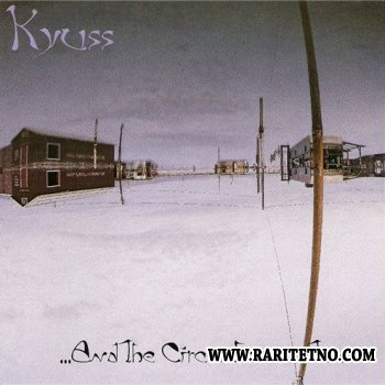 Kyuss - ...And the Circus Leaves Town 1995