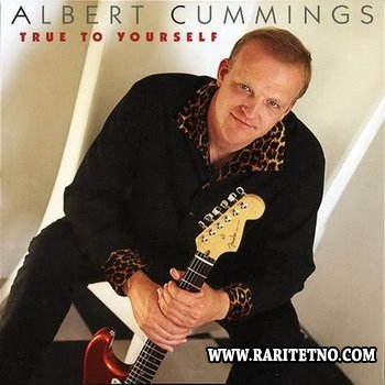 Albert Cummings - True To Yourself 2004