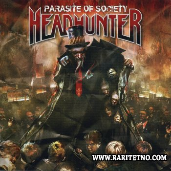 Headhunter - Parasite Of Society 2008