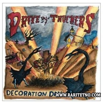 Drive By Truckers -  Decoration Day 2003