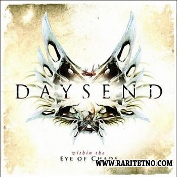 Daysend - Within The Eye Of Chaos 2010