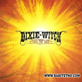 Dixie Witch - Into the Sun 2001