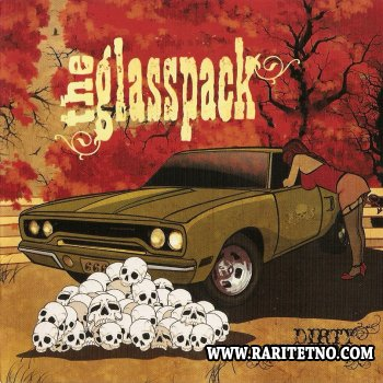 The Glasspack - Dirty Women 2007