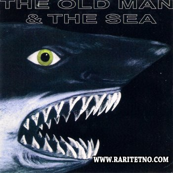 THE OLD MAN & THE SEA - The old Man & The Sea 1972