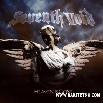 Seventh Void - Heaven Is Gone 2009