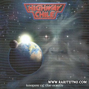 Highway Chile - Keeper Of The Earth 2008