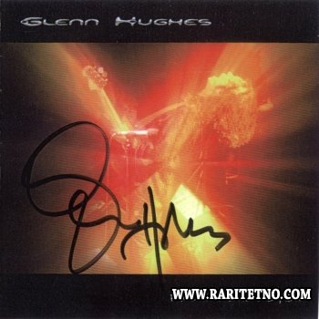 Glenn Hughes - Freak Flag Flyin' 2005(Lossless + MP3)
