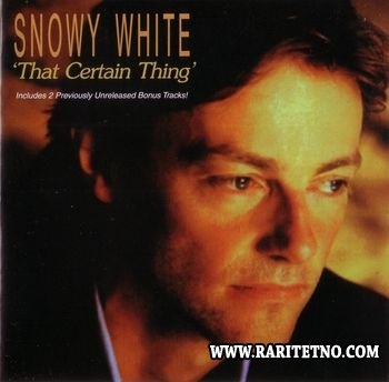 Snowy White - That Certain Thing 1987