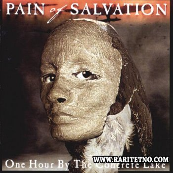 Pain Of Salvation - One Hour By The Concrete Lake 1998