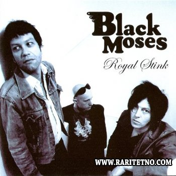 Black Moses - Royal Stink 2004