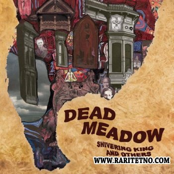 Dead Meadow - Shivering King and Others 2003