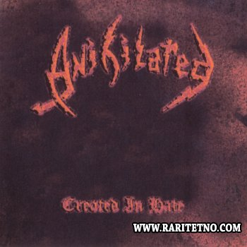 Anihilated - Created in Hate 1988