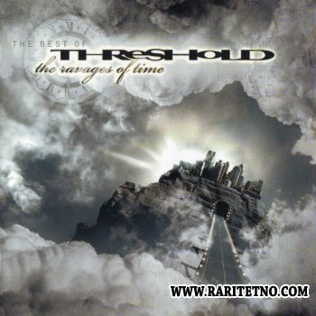 Threshold - The Ravages Of Time  2007