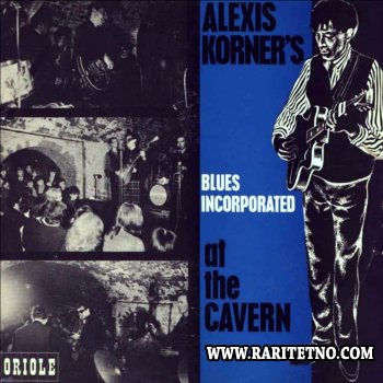 Alexis Korner's Blues Incorporated - At The Cavern 1964